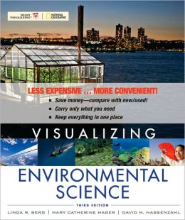 Visualizing Environmental Science, Third Edition Binder Ready Version