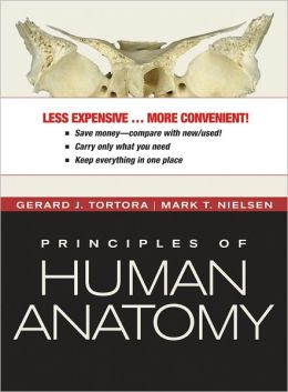 Principles of Human Anatomy, Twelfth Edition Binder Ready Version