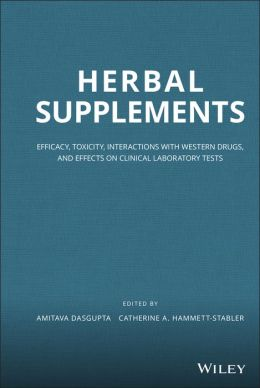 Herbal Supplements: Efficacy, Toxicity, Interactions with Western Drugs, and Effects on Clinical Laboratory Tests
