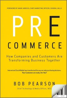 Pre-Commerce: How Companies and Customers are Transforming Business Together