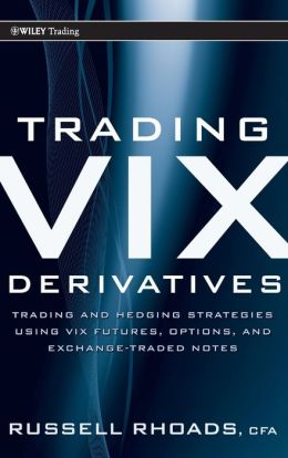 Trading VIX Derivatives:
