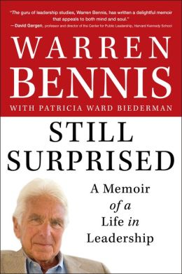 Still Surprised: A Memoir of a Life in Leadership