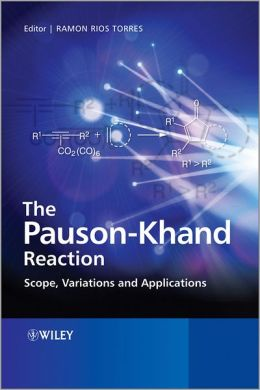 The Pauson-Khand Reaction: Scope, Variations and Applications