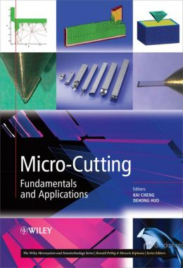 Micro-Cutting: Fundamentals and Applications