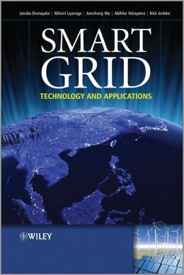 Smart Grid: Technology and Applications