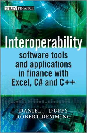 Interoperability: Software Tools and Applications in Finance with Excel, C# and C++