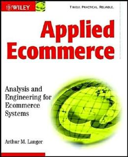 Applied Ecommerce: Analysis and Engineering for Ecommerce Systems