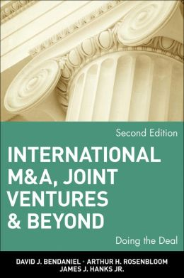 International M&A, Joint Ventures & Beyond: Doing the Deal