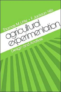 Agricultural Experimentation: Design and Analysis