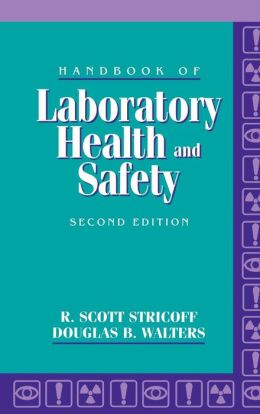 Handbook of Laboratory Health and Safety