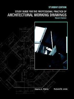 The Professional Practice of Architectural Working Drawings, 2nd Edition, Study Guide
