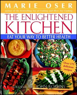 The Enlightened Kitchen: Eat Your Way to Better Health