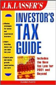 J.K. Lasser's Investor's Tax Guide