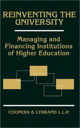 Reinventing the University: Managing and Financing Institutions of Higher Education