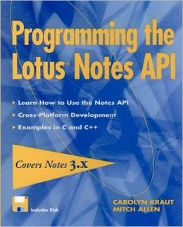 Programming the Lotus Notes API