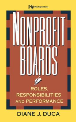 Nonprofit Boards: Roles, Responsibilities, and Performance