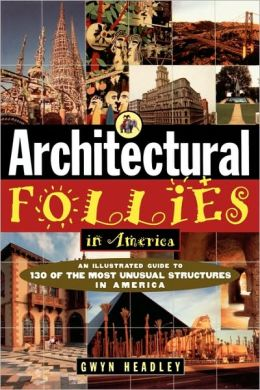 Architectural Follies in America