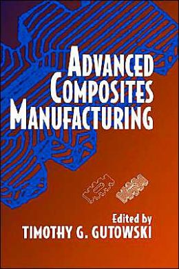 Advanced Composites Manufacturing