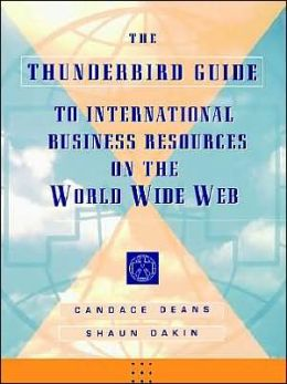 The Thunderbird Guide to International Business Resources on the World Wide Web
