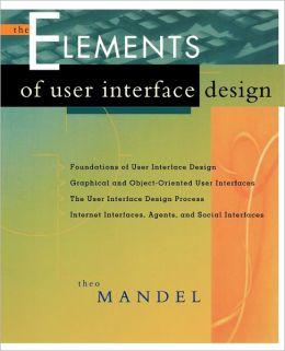 The Elements of User Interface Design
