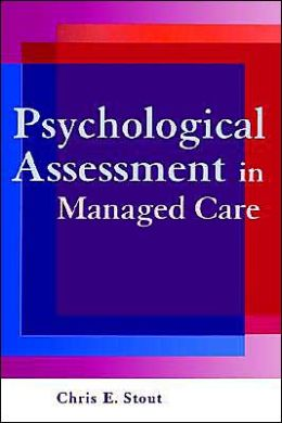 Psychological Assessment in Managed Care