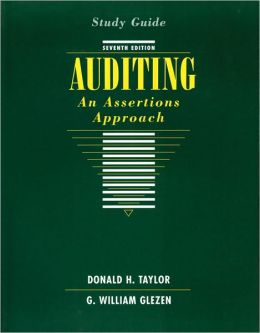 Auditing, Study Guide: An Assertions Approach