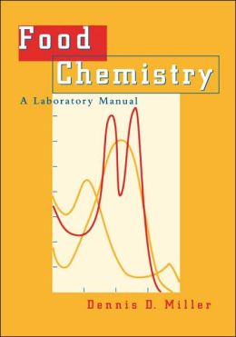 Food Chemistry: A Laboratory Manual