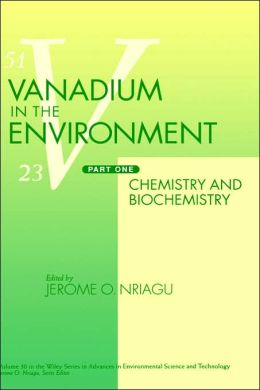Vanadium in the Environment, Chemistry and Biochemistry