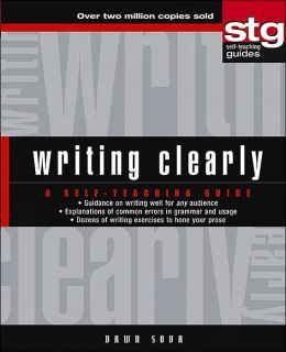 Writing Clearly: A Self-Teaching Guide (Wiley Self-Teaching Guides Series #160)