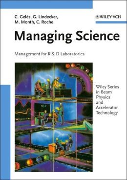 Managing Science: Management for R&D Laboratories