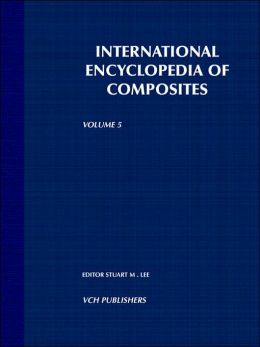 International Encyclopedia of Composites