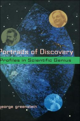 Portraits of Discovery: Profiles in Scientific Genius