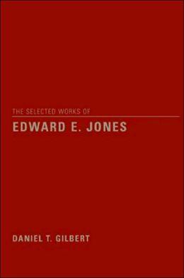 Selected Works of Edward E. Jones