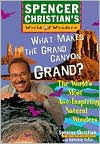 What Makes the Grand Canyon Grand?: The World's Most Awe-Inspiring Natural Wonders
