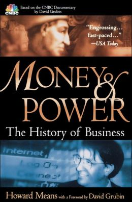 Money & Power: The History of Business