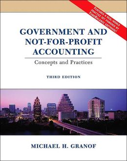Government and Not-for-Profit Accounting : Concepts and Practices - With CD