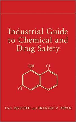 Industrial Guide to Chemical and Drug Safety