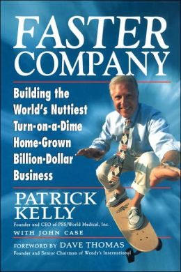 Faster Company: Building the World's Nuttiest, Turn-on-a-Dime, Home-Grown, Billion-Dollar Business