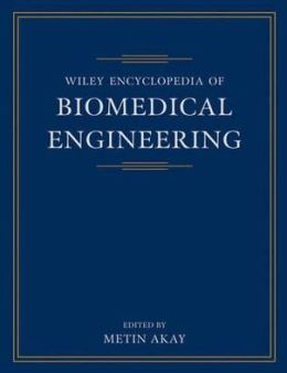 Wiley Encyclopedia of Biomedical Engineering