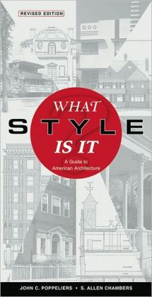 What Style Is It? A Guide to American Architecture