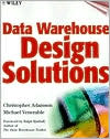 Data Warehouse Design Solutions