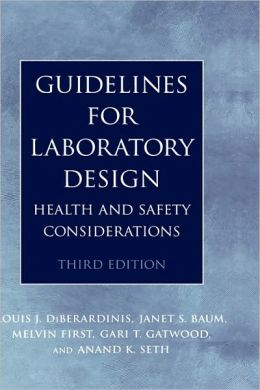Guidelines for Laboratory Design: Health and Safety Considerations