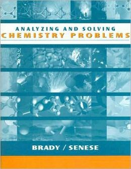 Analyzing and Solving Chemistry Problems