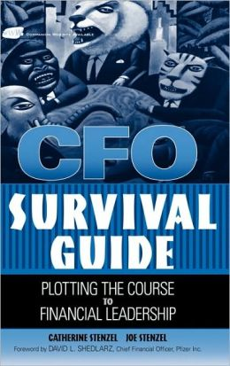 CFO Survival Guide: Plotting the Course to Financial Leadership