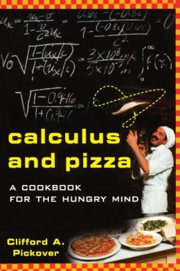 Calculus and Pizza: A Cookbook for the Hungry Mind