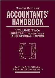Accountants' Handbook, 10th Edition Volume 2, Special Industries and Special Topics
