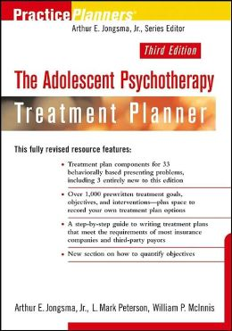 The Adolescent Psychotherapy Treatment Planner (Practice Planners Series)