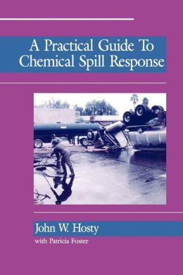 A Practical Guide to Chemical Spill Response