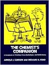 Chemist's Companion: A Handbook of Practical Data, Techniques, and References