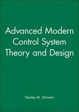 Advanced Modern Control System Theory and Design